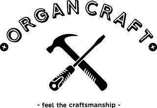 ORGAN CRAFT<オルガン・クラフト>